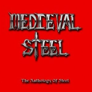 Medieval Steel - The Anthology of Steel cover art