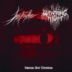 Force Fed Life / Withering Night - Useless and Worthless cover art