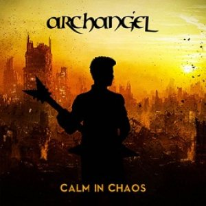 Archangel - Calm in Chaos cover art