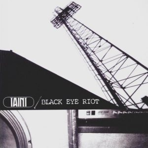 Taint - Taint / Black Eye Riot cover art