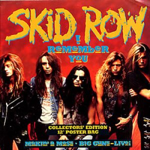 Skid Row - I Remember You cover art