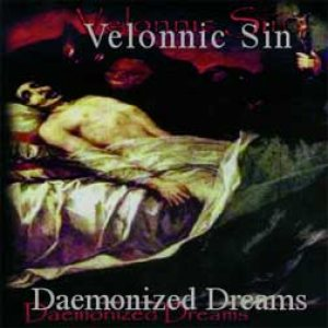 Velonnic Sin - Daemonized Dreams/Beyond the Cemetery Gates cover art