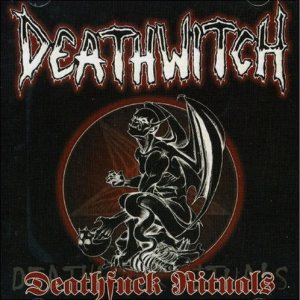 Deathwitch - Deathfuck Rituals cover art