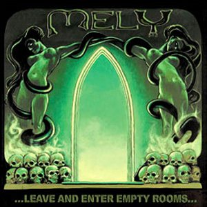 Mely - ...Leave and Enter Empty Rooms... cover art