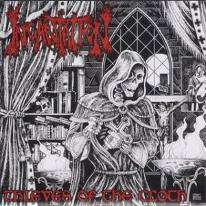 Incantation - Thieves of the Cloth cover art