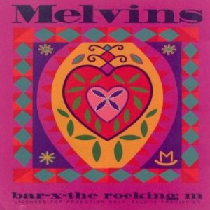 Melvins - Bar-X-The Rocking M cover art