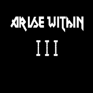 Arise Within - III cover art