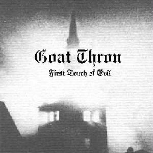 Goat Thron - First Touch of Evil cover art
