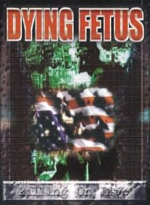 Dying Fetus - Killing on Live cover art