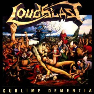 Loudblast - Sublime Dementia cover art