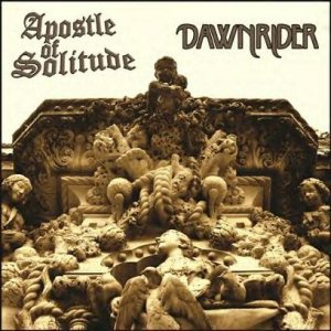 Apostle of Solitude - Apostle of Solitude / Dawnrider cover art