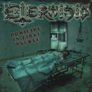 Exterminio - Homicide in First Degree cover art