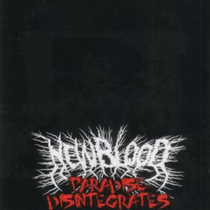 New Blood - Paradise Disintergrates cover art