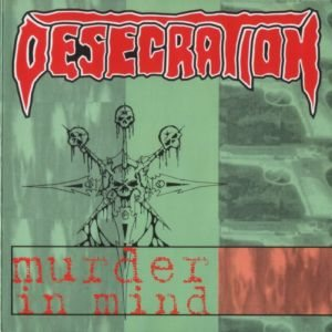 Desecration - Murder in Mind cover art