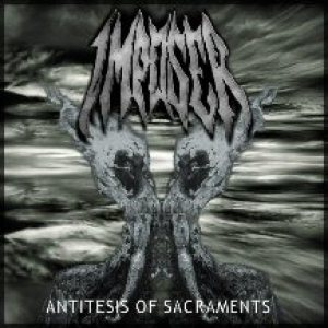 Imposer - Antitesis of Sacraments cover art
