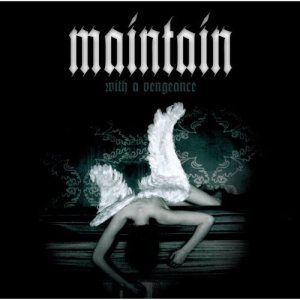 Maintain - With a Vengeance cover art