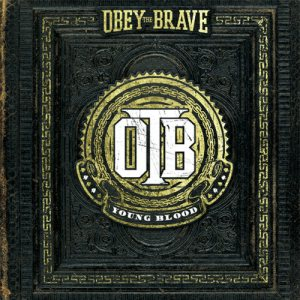 Obey the Brave - Young Blood cover art