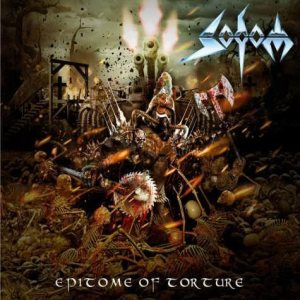 Sodom - Epitome of Torture cover art