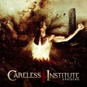 Careless Institute - Uprising cover art
