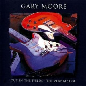 Gary Moore - Out in the Fields – the Very Best of Gary Moore cover art