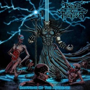Blood And Thunder - Dawning of the Ancients cover art