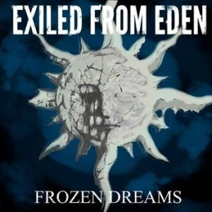 Exiled from Eden - Frozen Dreams cover art