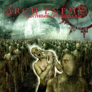 Arch Enemy - Anthems of Rebellion cover art