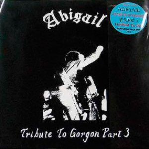 Abigail - Tribute to Gorgon Part 3 cover art