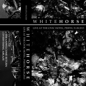 Whitehorse - Live at the Civic Hotel, Perth, 31​.​08​.​2013 cover art