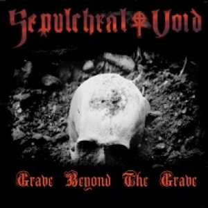 Sepulchral Void - Grave Beyond the Grave cover art