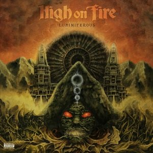 High on Fire - Luminiferous cover art
