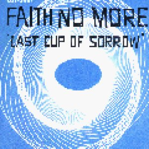 Faith No More - Last Cup of Sorrow cover art