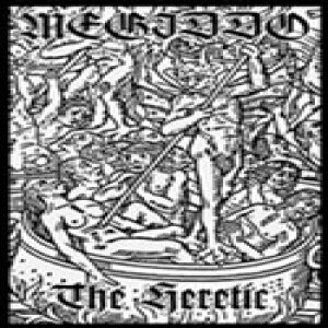 Megiddo - The Heretic cover art
