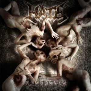 Hate - Anaclasis: a Haunting Gospel of Malice & Hatred cover art