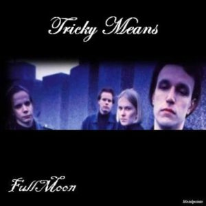 Tricky Means - Fullmoon cover art