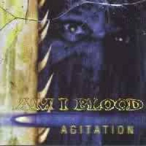Am I Blood - Agitation cover art