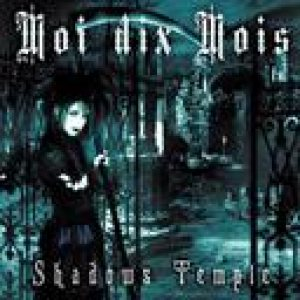 Moi dix Mois - Shadows Temple cover art