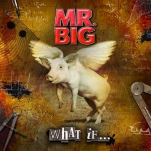 Mr.big - What If… cover art