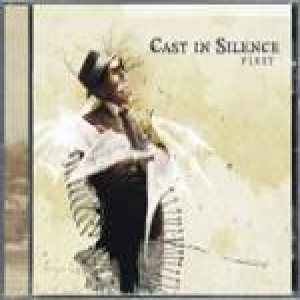 Cast in Silence - First cover art