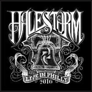 Halestorm - Live in Philly 2010 cover art