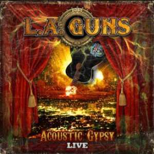 L.A. Guns - Acoustic Gypsy Live cover art