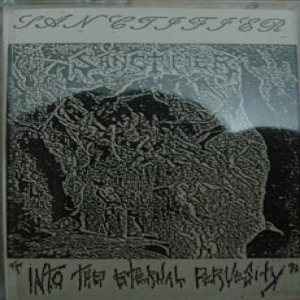 Sanctifier - Into the Eternal Pervesity cover art