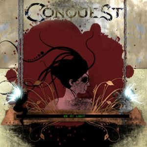 Conquest - Be My Light cover art