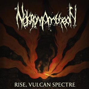 Nekromantheon - Rise, Vulcan Spectre cover art