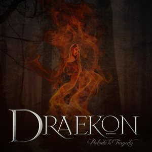 Draekon - Prelude to Tragedy cover art