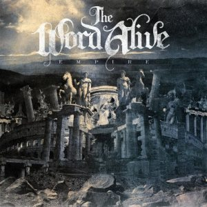 The Word Alive - Empire cover art