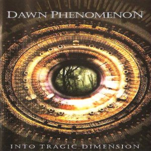 Dawn Phenomenon - Into Tragic Dimension cover art