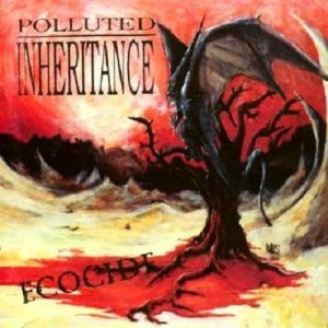 Polluted Inheritance - Ecocide cover art