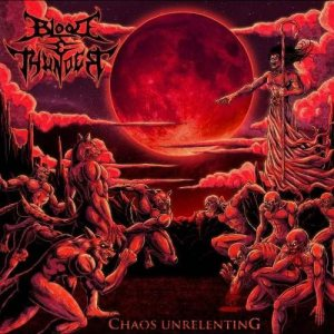 Blood And Thunder - Chaos Unrelenting cover art