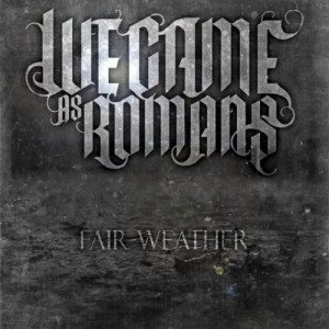 We Came As Romans - Fair-Weather cover art